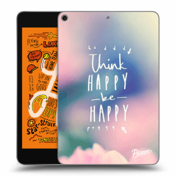 Tok az alábbi táblagépre Apple iPad mini 2019 (5. generace) - Think happy be happy
