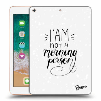 Tok az alábbi táblagépre Apple iPad 2018 (6. gen) - I am not a morning person
