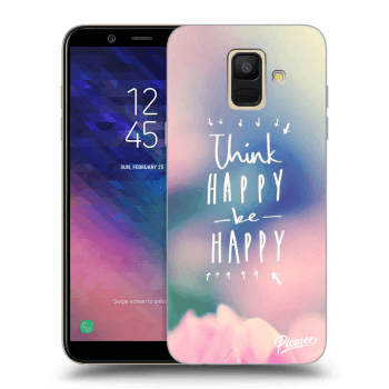 Tok az alábbi mobiltelefonokra Samsung Galaxy A6 A600F - Think happy be happy